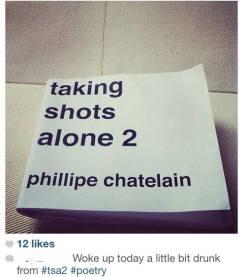 taking shots alone, by phillipe chatelain