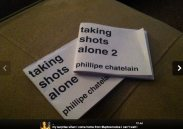 taking shots alone, by phillipe chatelain